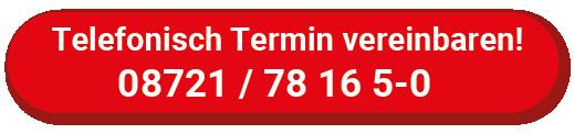 Telefonisch anrufen unter 08721 / 781650